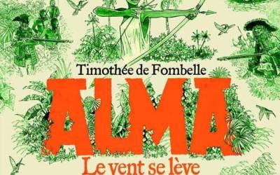 Timothée de Fombelle : Alma