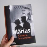 Comme les amours - Javier Marias