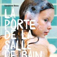 La porte de la salle de bain - Sandrine Beau