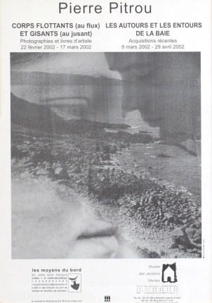 PITROU Pierre Corps flottants (au flux) et gisants (au jusant), 2002 affiche 53x38 cm