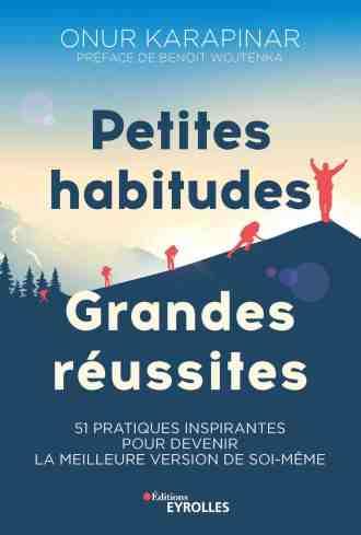 Couverture du Livre Petites Habitudes Grandes Réussites