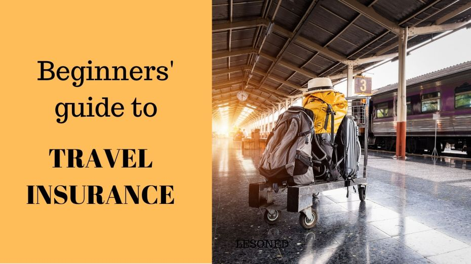 beginner's guide to travel insurance