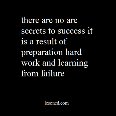 there-are-no-are-secrets-to-success-it-is-a-result-of-preparation-hard-work-and-learning-from-failure