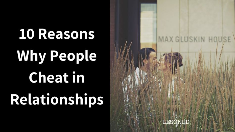 10 Reasons Why People Cheat in Relationships