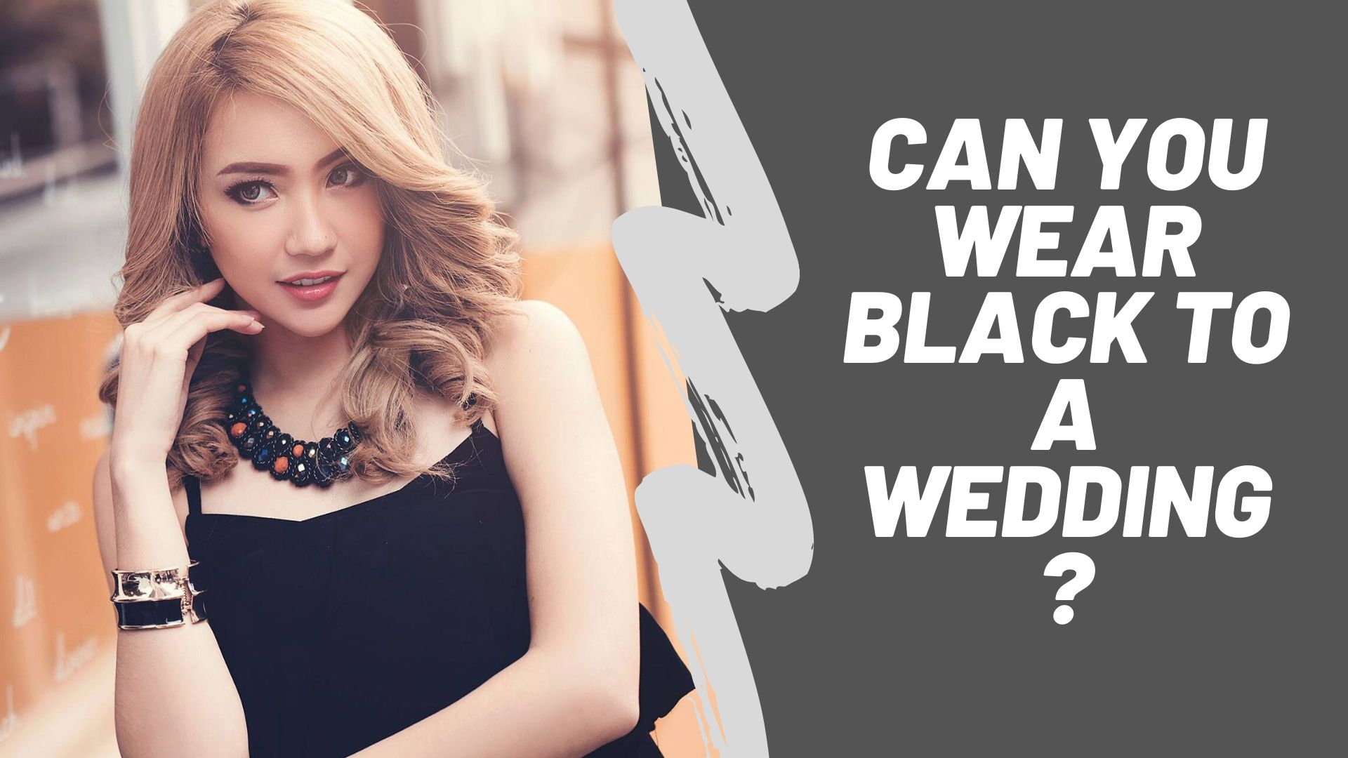 Can You Wear Black to a Wedding?