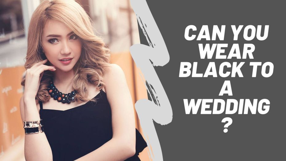 can you wear black to a wedding as a guest
