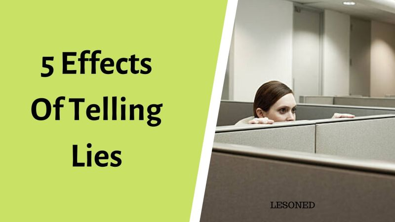 5 Effects of Telling Lies