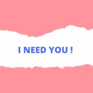 j'ai besoin de toi