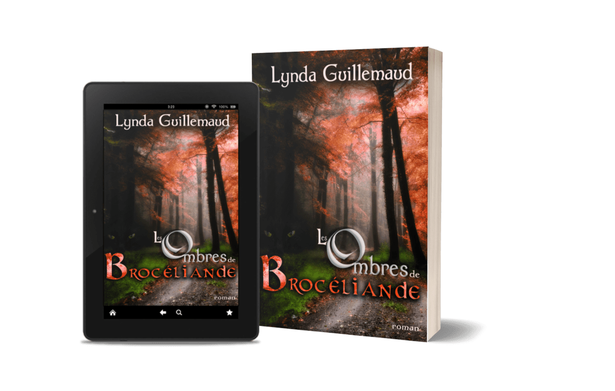 Les Ombres de Brocéliande roman ebook broché Lynda Guillemaud