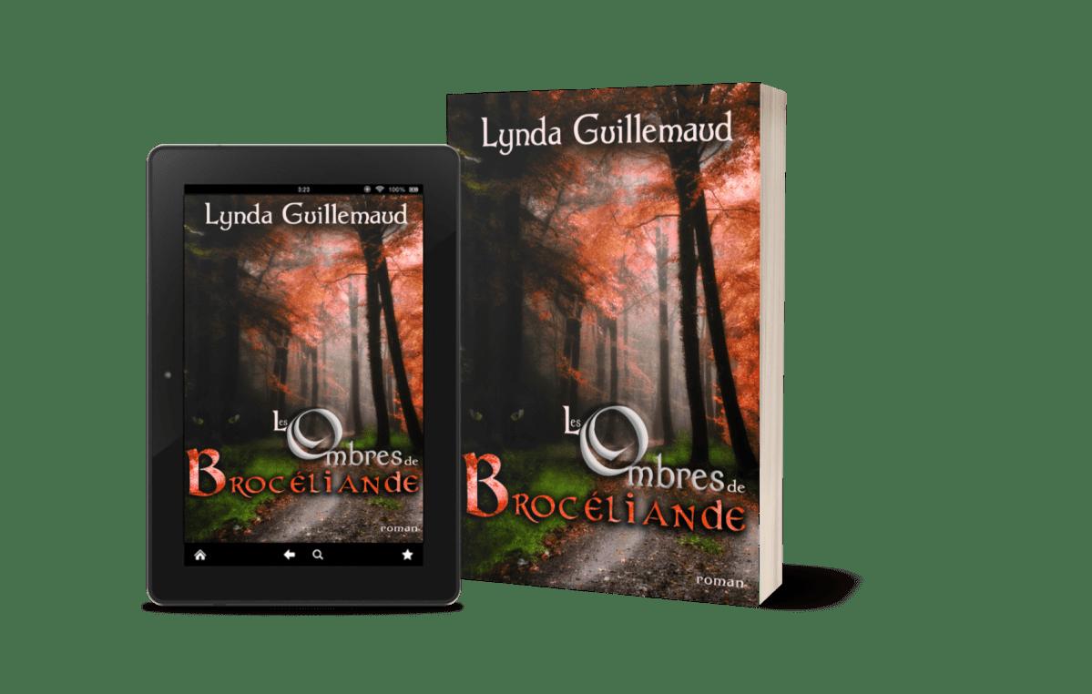 Les Ombres de Brocéliande roman ebook broché Lynda Guillemaud