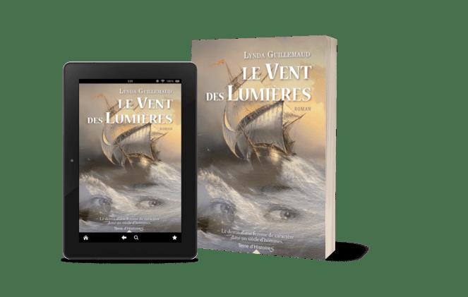 Le Vent des Lumières City Editions roman historique ebook broché Lynda Guillemaud