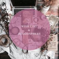 Wish-list & blogosphère ! #9