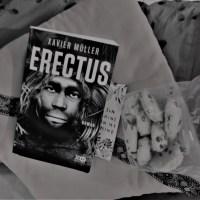 Erectus de XAVIER MULLER