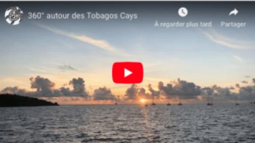 Video un 360° sur les iles autour des Tobagos