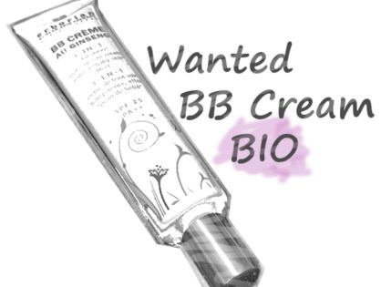 Recherche BB Cream Bio désespérément