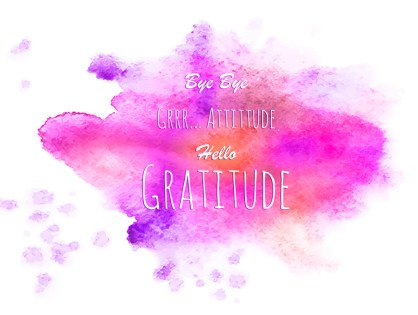 Hello gratitude !