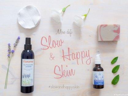 Mon défi Slow and Happy Skin, pour une peau belle au naturel