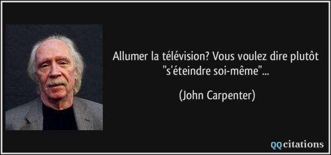 Citation télévision Jonh Carpenter