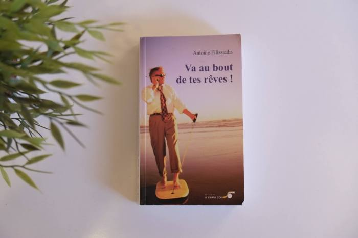 Va au bout de tes rêves Antoine Filissiadis