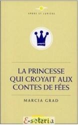 la princesse qui croyait aux comtes de fées