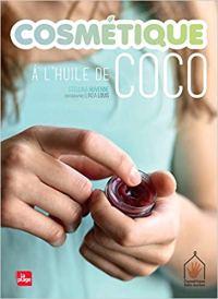 propriétés usages huile de coco