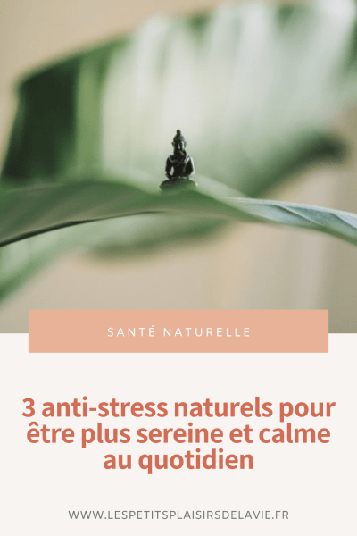 anti stress naturels