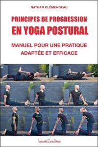principes de progression en yoga postural nathan clemenceau