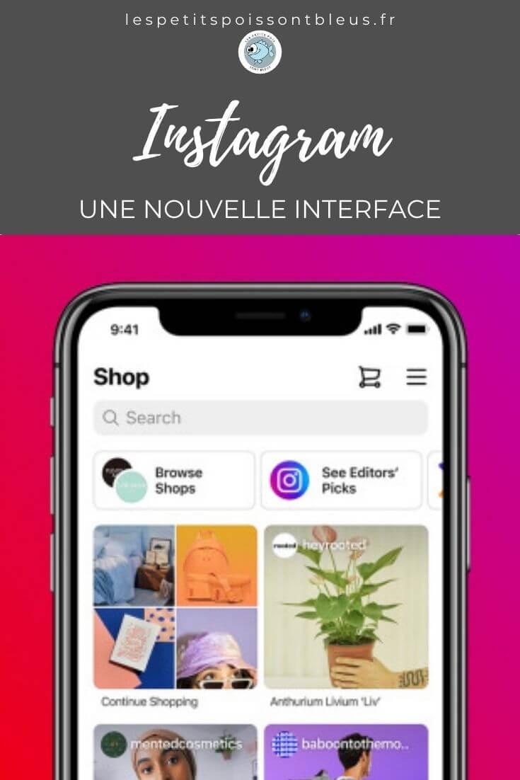 Instagram annonce une nouvelle interface