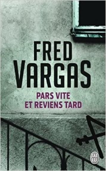Critiques de Pars vite et reviens tard - Fred Vargas (294