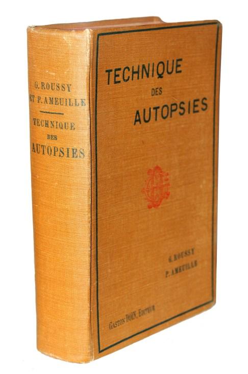 ROUSSY & AMEUILLE, Technique des Autopsies, 1910