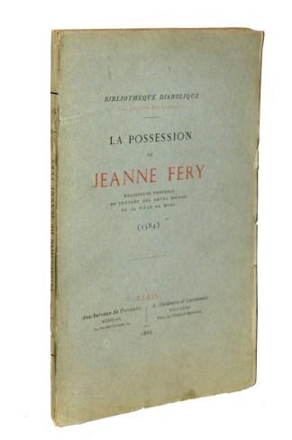 [BOURNEVILLE], La Possession de Jeanne FERY, Paris, Aux bureaux du progrès médical, 1886