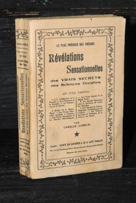 Carolus Lamblin, Révélations sensationnelles des vrais secrets des sciences occultes, Paris, Société des agréments et de la gaieté française, sd circa 1920