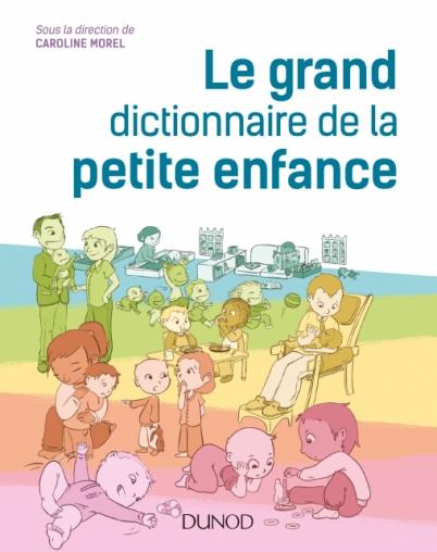 Le Grand Dictionnaire De La Petite Enfance : grand, dictionnaire, petite, enfance, Grand, Dictionnaire, Petite, Enfance