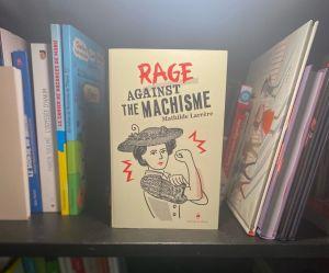 Rage against the machisme lesptitesmainsdabord