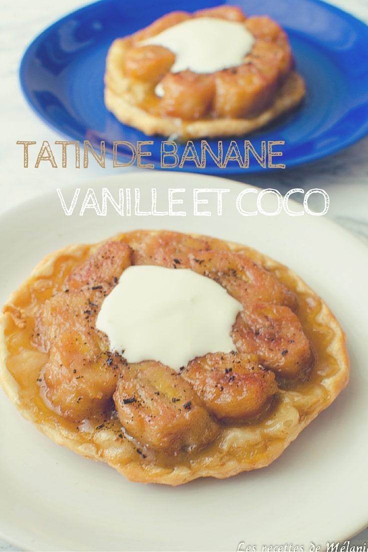 Tatin de banane avec une touche de vanille et coco