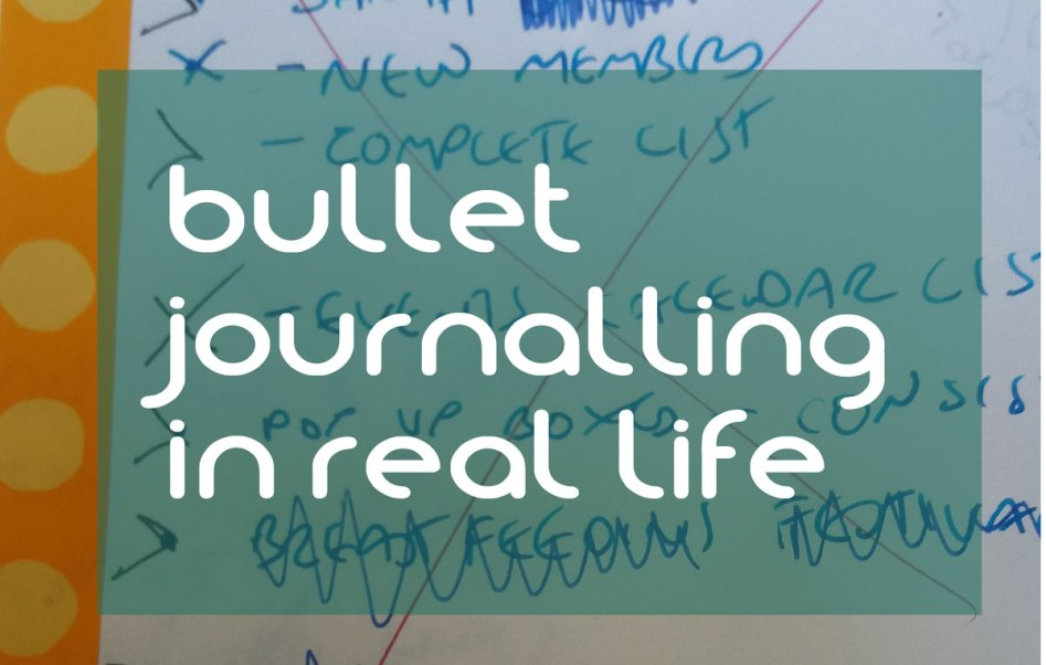 bullet journalling in real life
