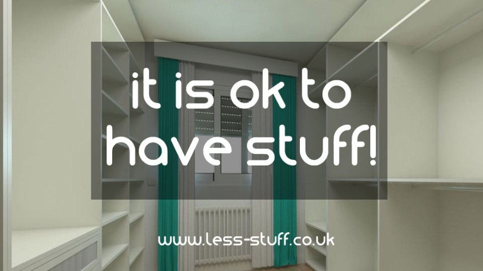 it is ok to have stuff