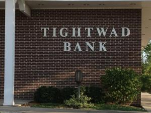 Then there is place called Tightwad in MO and they even have a bank!