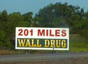 A typical Roadsign advertising Wall Drug - these can be seen all over the country if you watch carefully