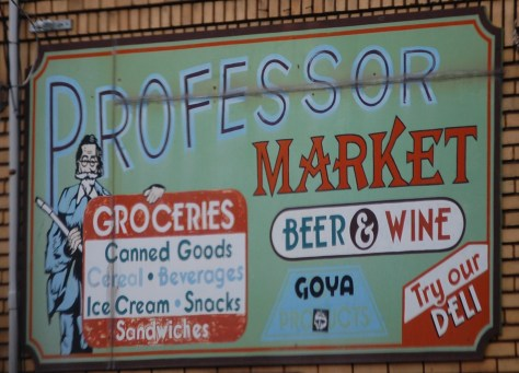 Professor Market wall advertisement...located in the Tremont District