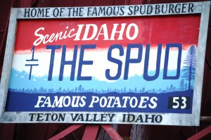 The Spud sign - Driggs, ID