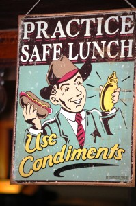 I Love This Sign at Mud Street Cafe - Practice Safe Lunch