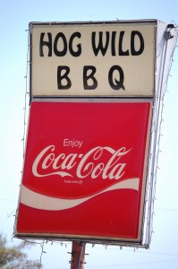 Hog Wild BBQ - who knows where this was?  I think it was in Arkansas