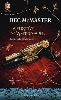 londres-la-tenebreuse-tome-1-la-fugitive-de-whitechapel-594635