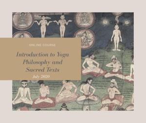 Introduction to Yoga Philosophy & Sacred Tests