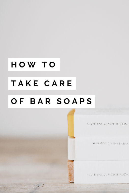 how to take care of bar soap pin image