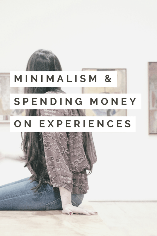 minimalism and spending money on experiences Pinterest pin image