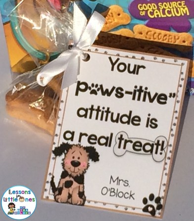 "Your ""Paws-itive"" Attitude is a Real Treat! Student Gift Tag"
