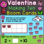Valentine's Day Making Ten Kindergarten Boom Cards
