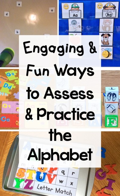 Engaging & Fun Ways to Assess & Practice the Alphabet